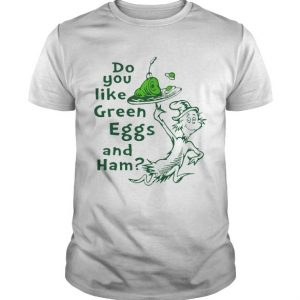 dr seuss green eggs and ham shirt hoodie sweater tank top