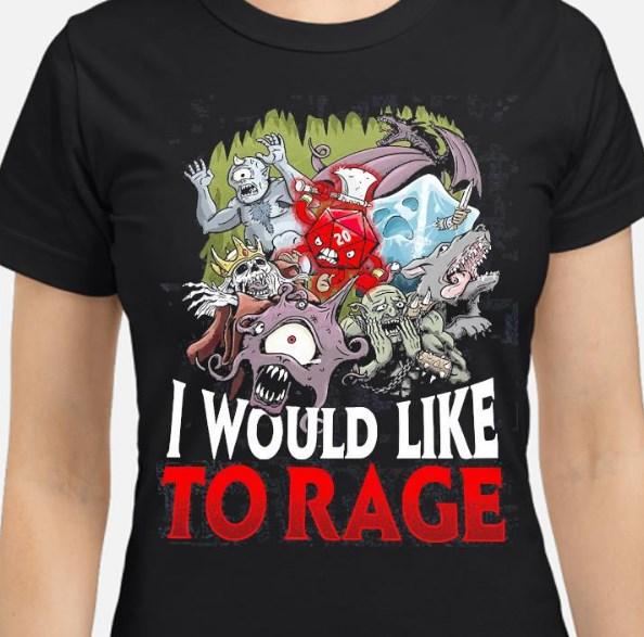 i would like to rage shirt hoodie sweater tank top
