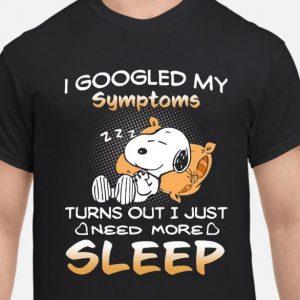 I googled my symptom, turn out just need more sleep shirt hoodie sweater tank top