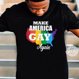 make america gay again shirt hoodie sweater tank top