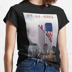 9.11.2011 we will never forget shirt hoodie sweater tank top