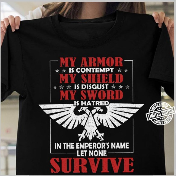 in the emperor's name let none survive shirt hoodie sweater tank top