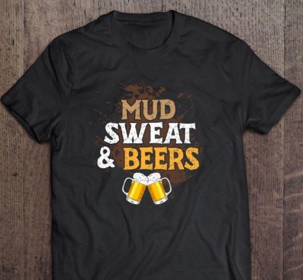 mud sweat and beers shirt hoodie sweater tank top