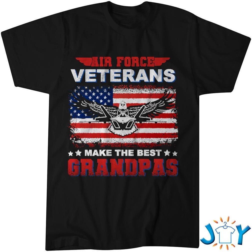 Air Force Veterans Make The Best Grandpas Shirt
