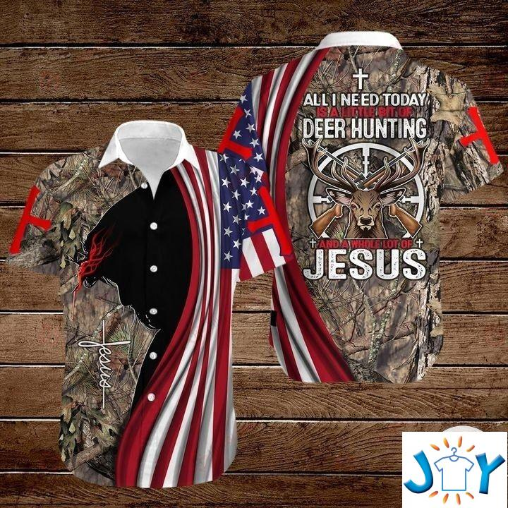 All I Need Today Is A Little Bit Of Hunting And A Whole Lot Of Jesus Hawaiian Shirt, Hoodies And Sweatshirt