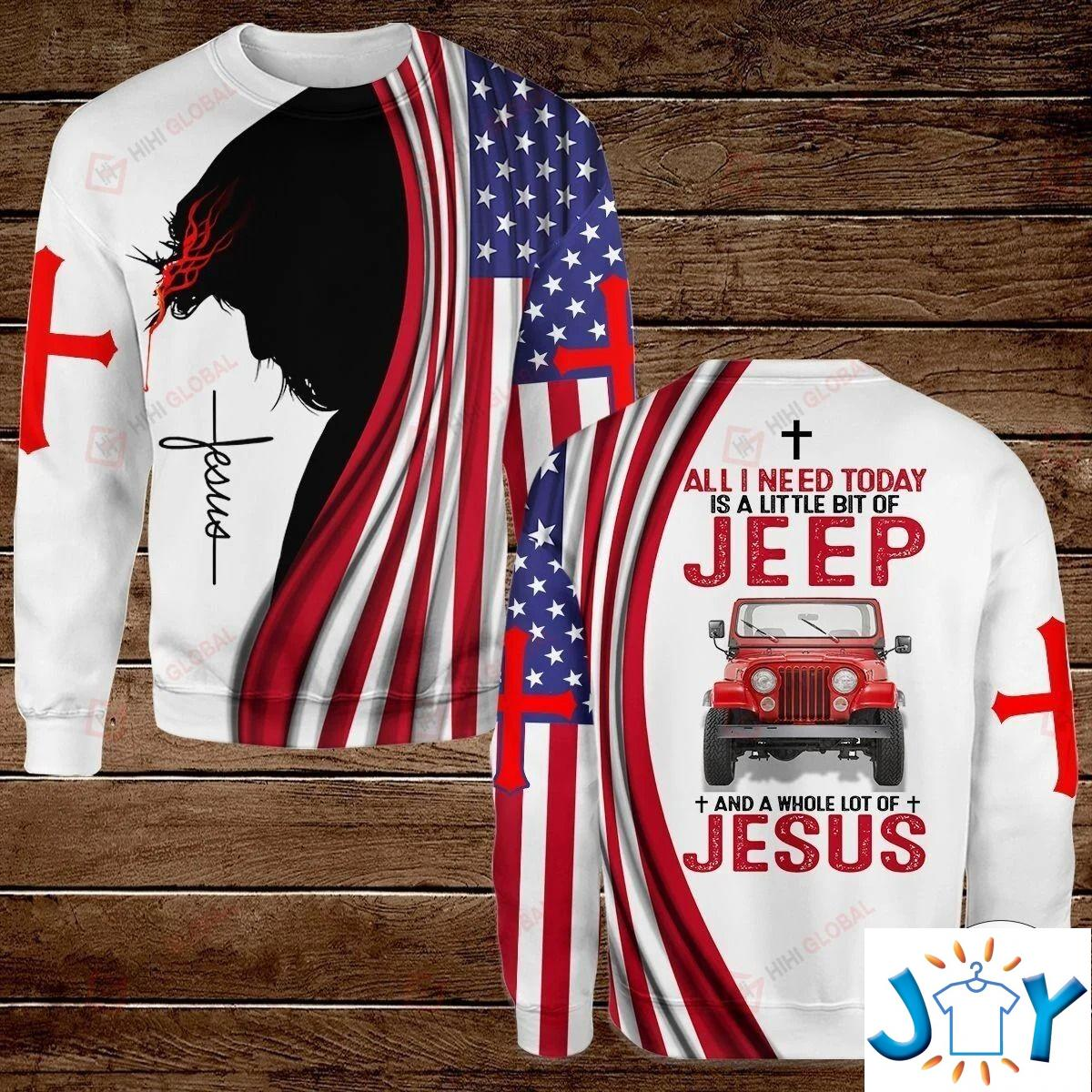 All I Need Today Is A Little Bit Of Jeep And A Whole Lot Of Jesus Hawaiian Shirt, Hoodies And Sweatshirt