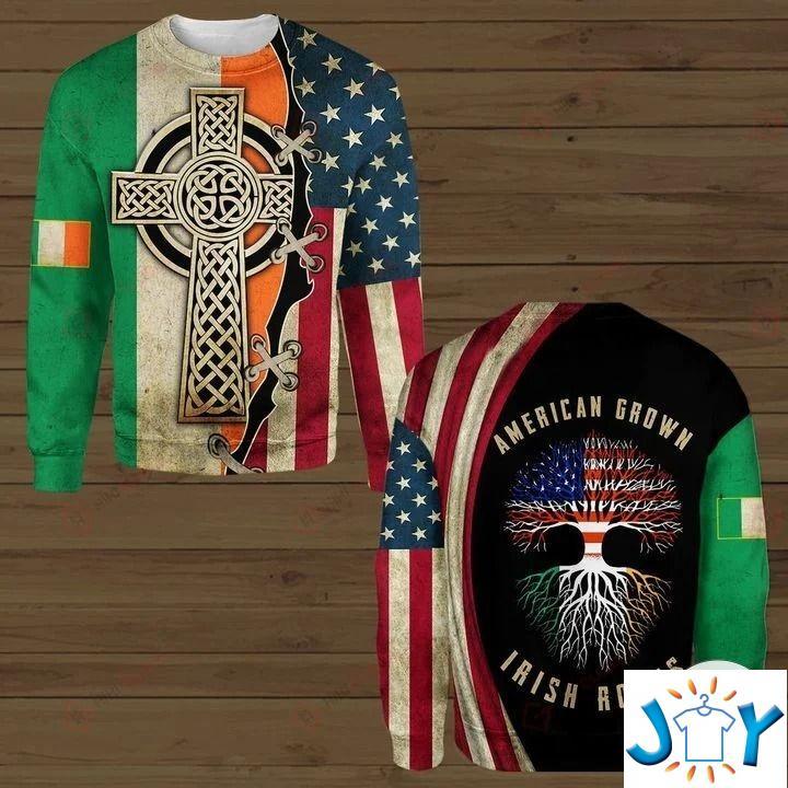 American Grown Irish Roots 3D Hoodies, Sweatshirt, Hawaiian Shirt