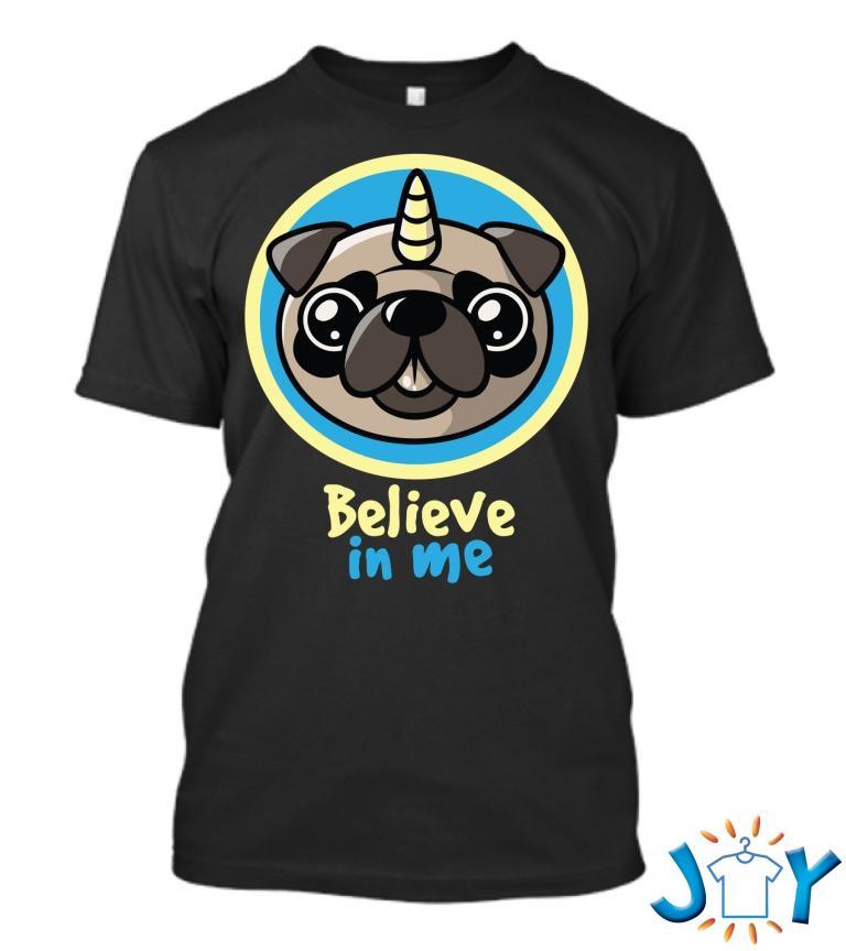 Believe In Pugcorns Funny T Shirt