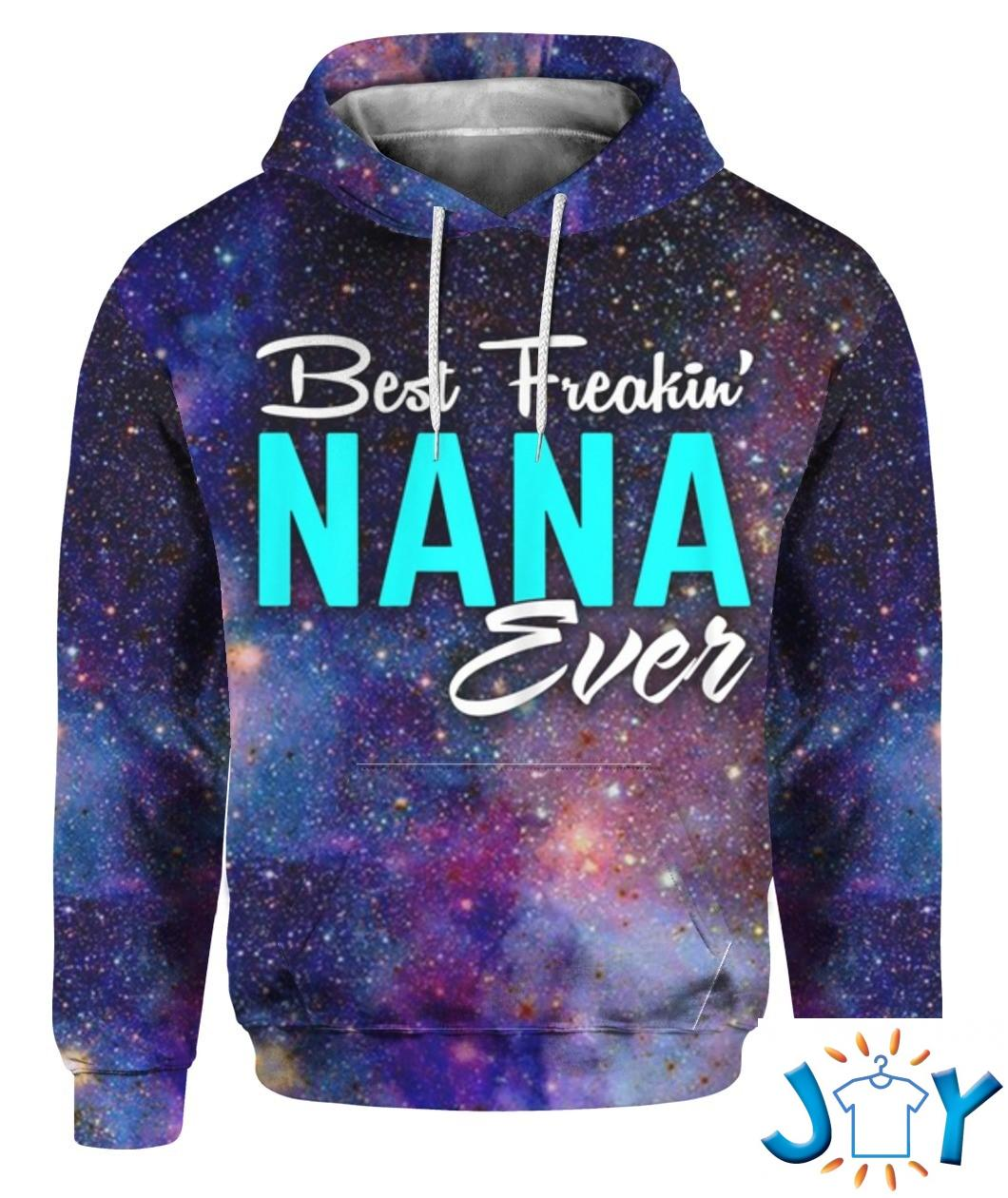 Best Freakin Nana Ever 3D All Over Print Hoodie