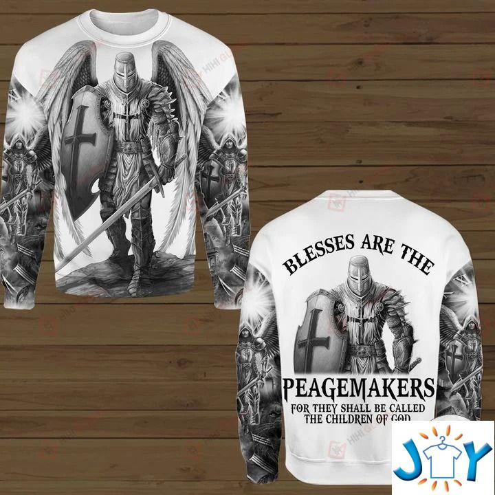 Blessed Are The Peacemakers For They Shall Be Called The Children Of God 3D Hoodies, Sweatshirt, Hawaiian Shirt
