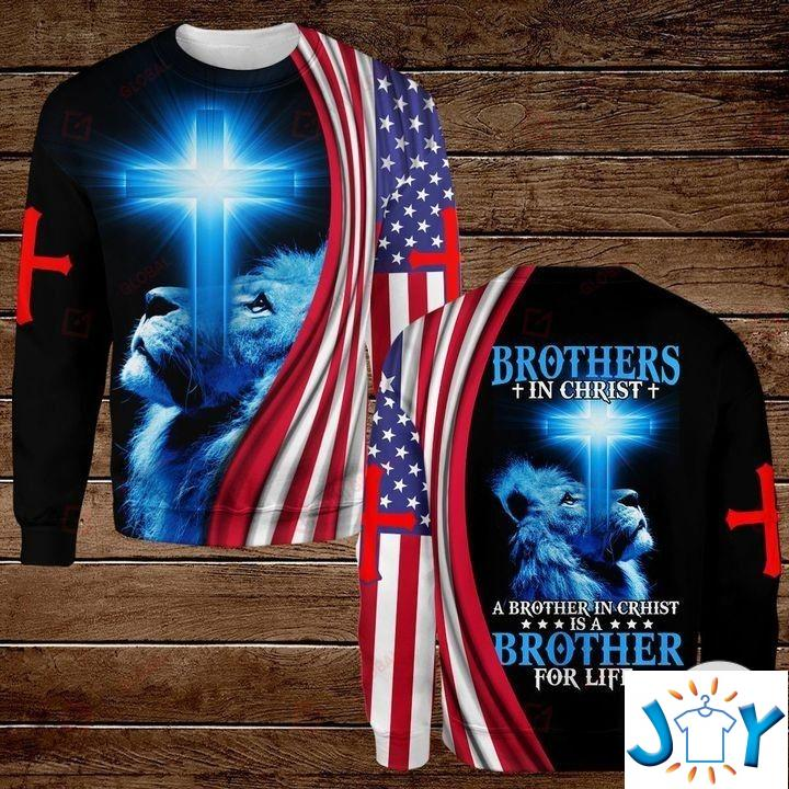 Brothers In Christ A Brother In Chirst Is A Brother For Life 3D Hoodies, Sweatshirt, Hawaiian Shirt