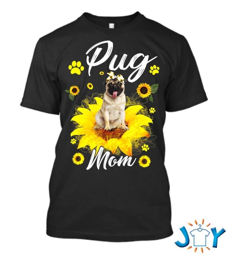 Cute Pug Mom Sunflower With Dog Paw Mothers Day T Shirt