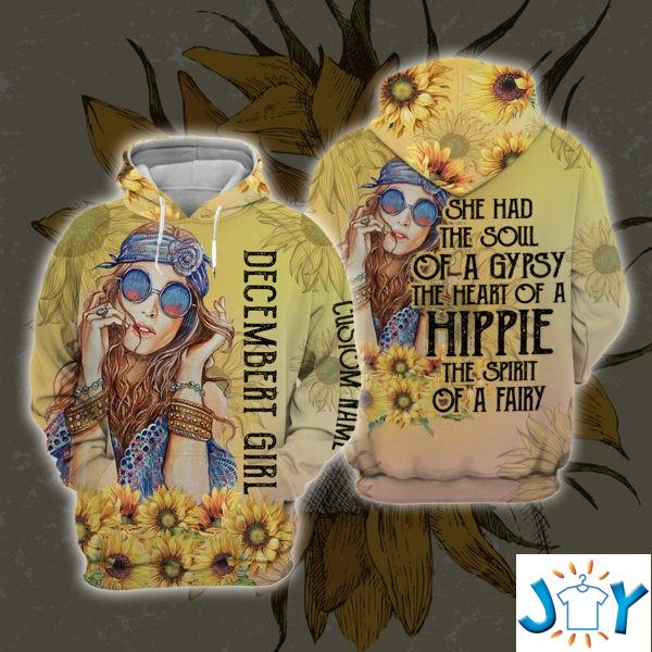 December Girl Sunflower She Had The Soul Of A Gypsy The Heart Of A Hippie And The Spirit Of A Fairy 3D Hoodie