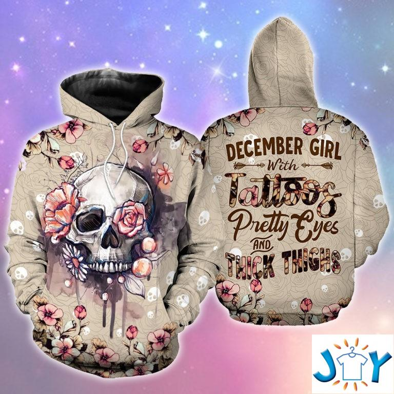 December Girl With Tattoos Pretty Eyes And Thick Thighs Skull 3D Hoodie