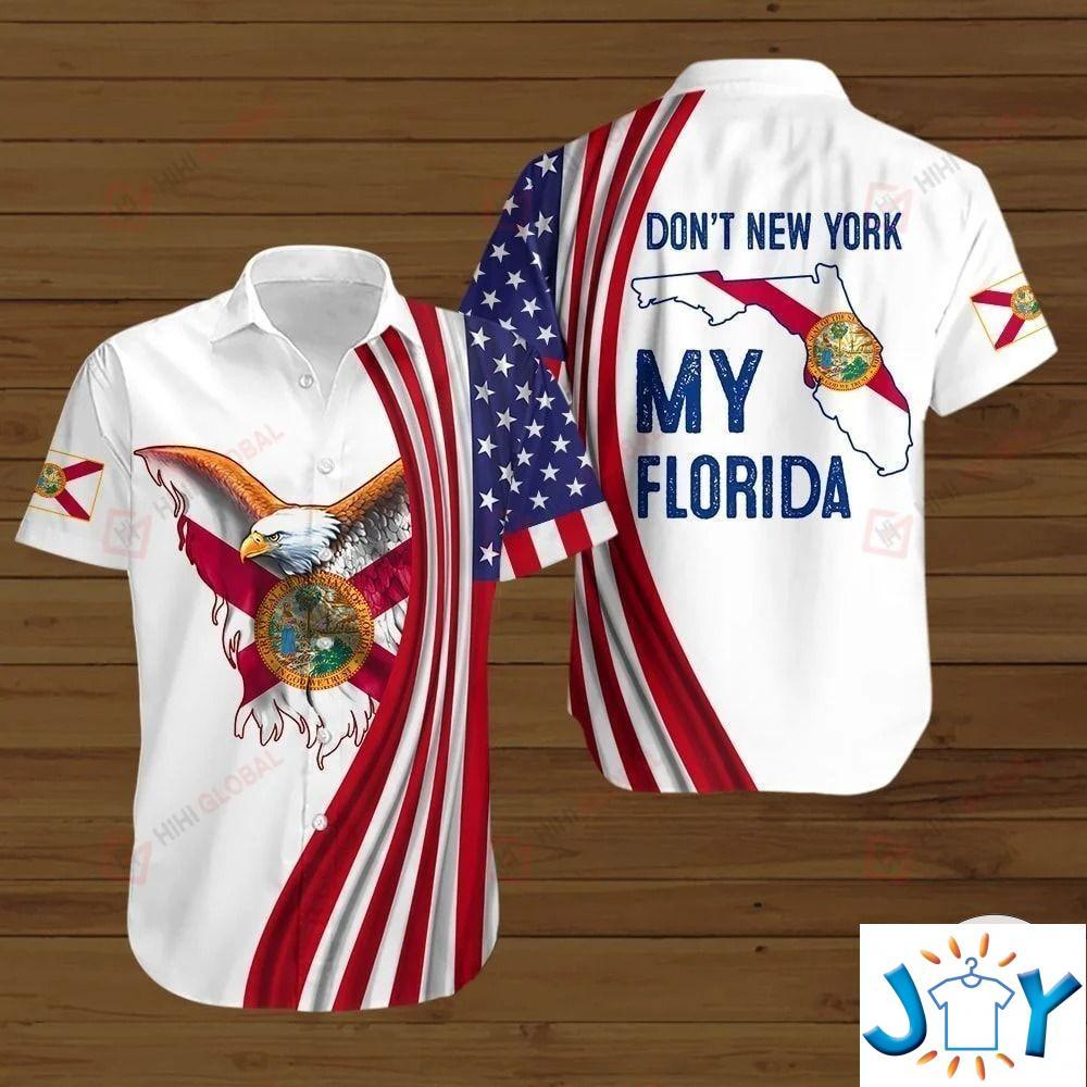 Don'T New York My Florida 3D Hoodies, Sweatshirt, Hawaiian Shirt