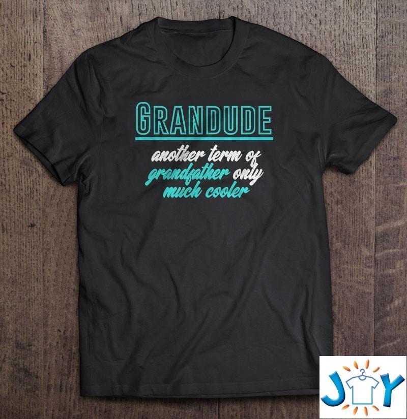 Funny Grandpa Grandude Veterans Fathers Day Humor Retro Shirt