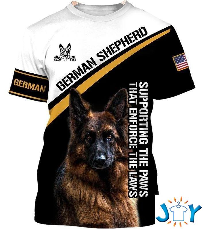 German Shepherd Supporting The Paws That Enforce The Laws 3D Shirt