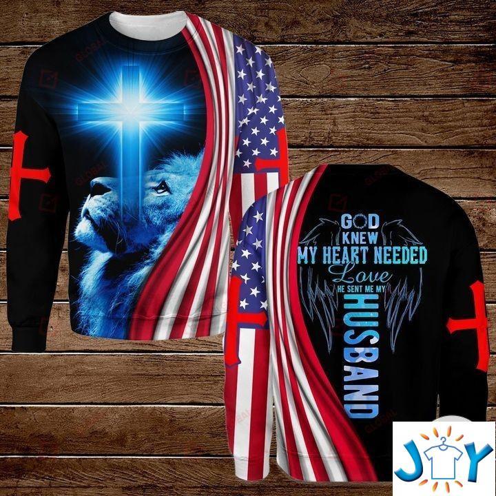 God Knew My Heart Needed Love He Sent Me My Husband American Flag 3D Hoodies, Sweatshirt, Hawaiian Shirt