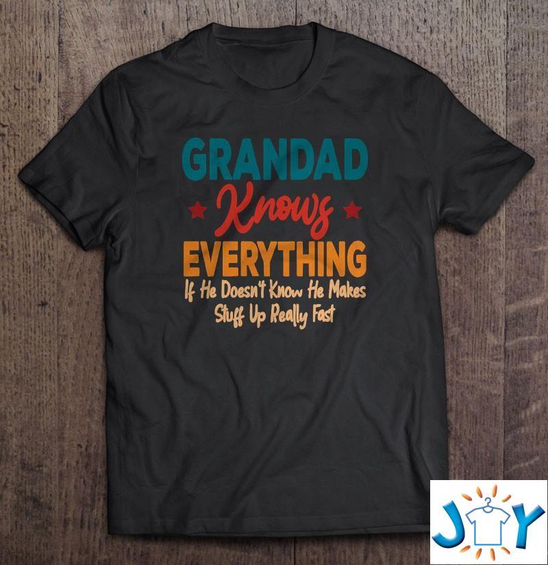 Grandad Knows Everything – Grandson Grandparents Day Shirt