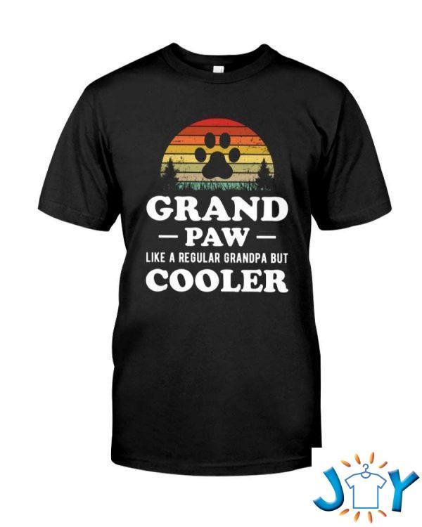 grandpaw like a regular grandpa but cooler classic shirt M