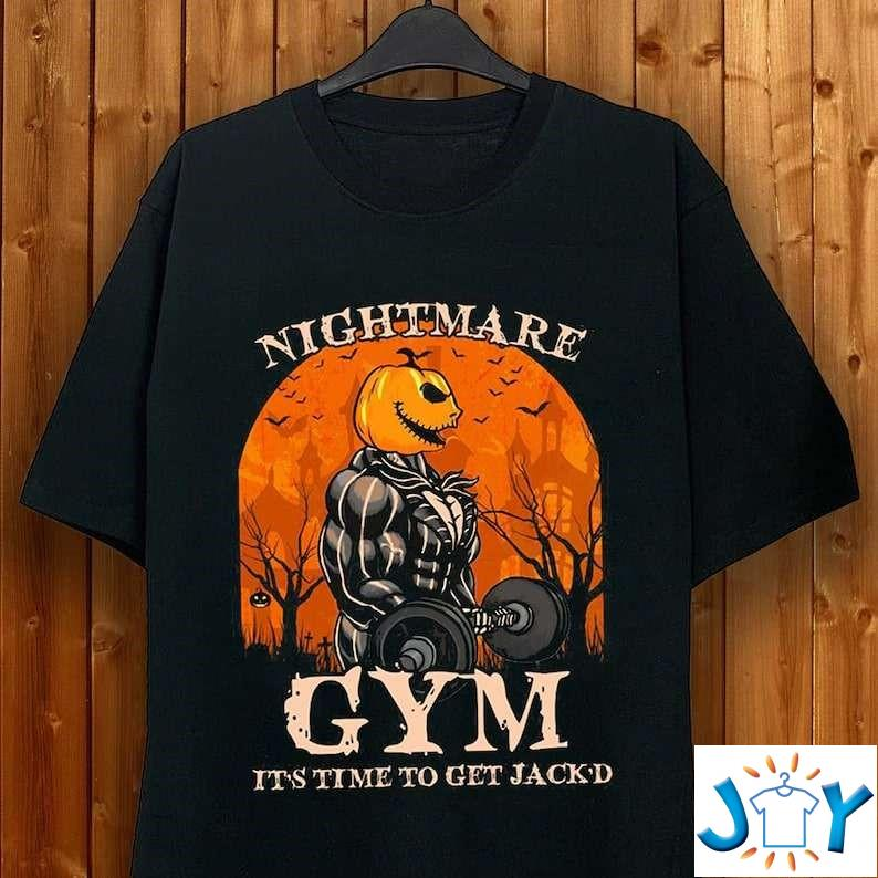 Gym Nightmare Gym It'S Time To Get Jackd Funny Halloween Unisex T-Shirt