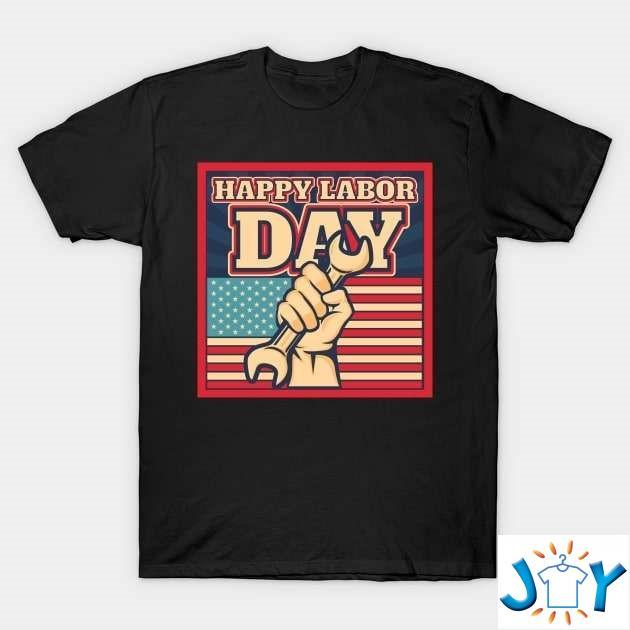 Happy Labor Day Unisex T-Shirt