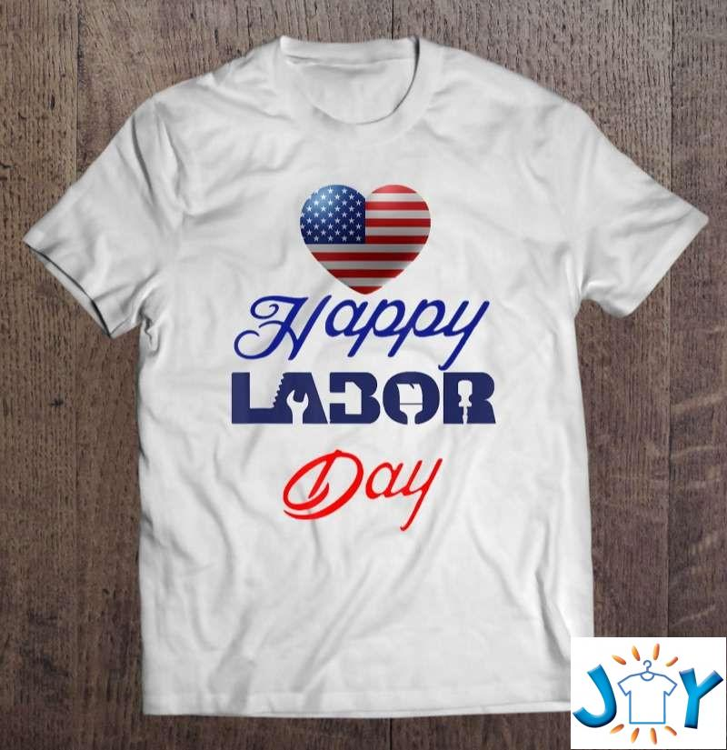 Happy Labor Day White T-Shirt