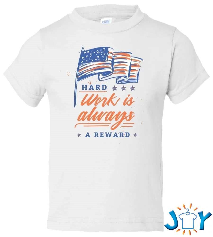 Hard Work Labor Day Toddler T-Shirt