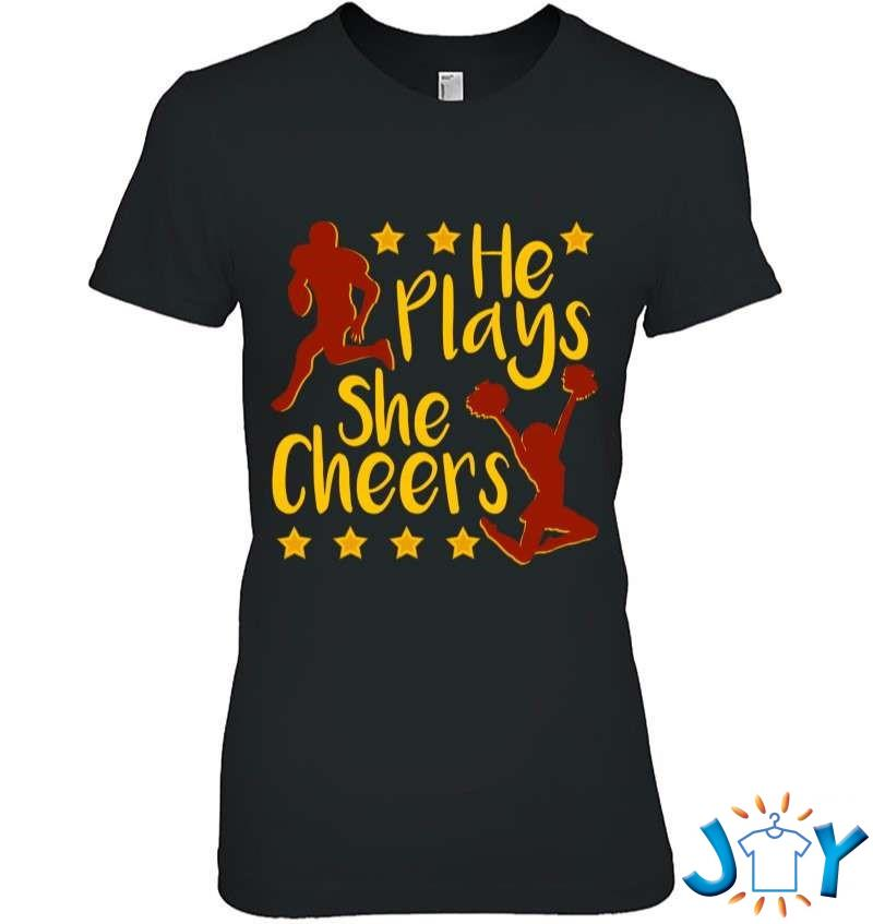 He Plays She Cheers Football Son Cheerleader Daughter Gift T-Shirt