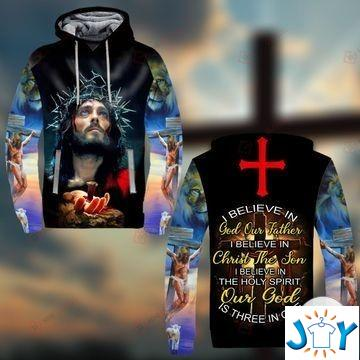 I Believe In God Our Father I Believe In Christ The Son 3D Hoodie