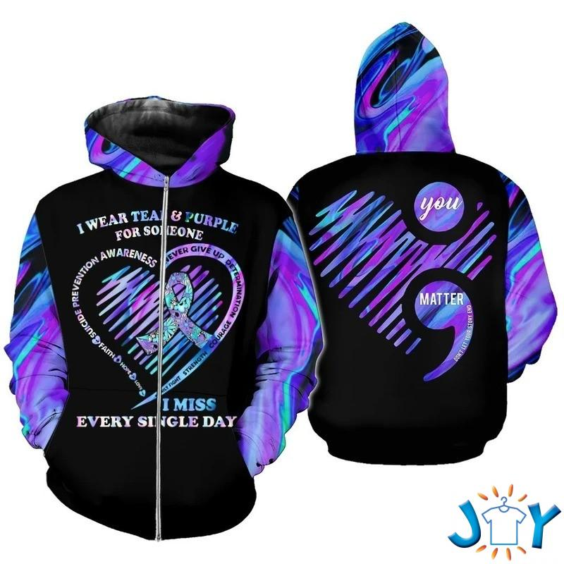 I Wear Teal Purple For Someone I Miss Every Single Day Suicide Prevention Awareness 3D Hoodie