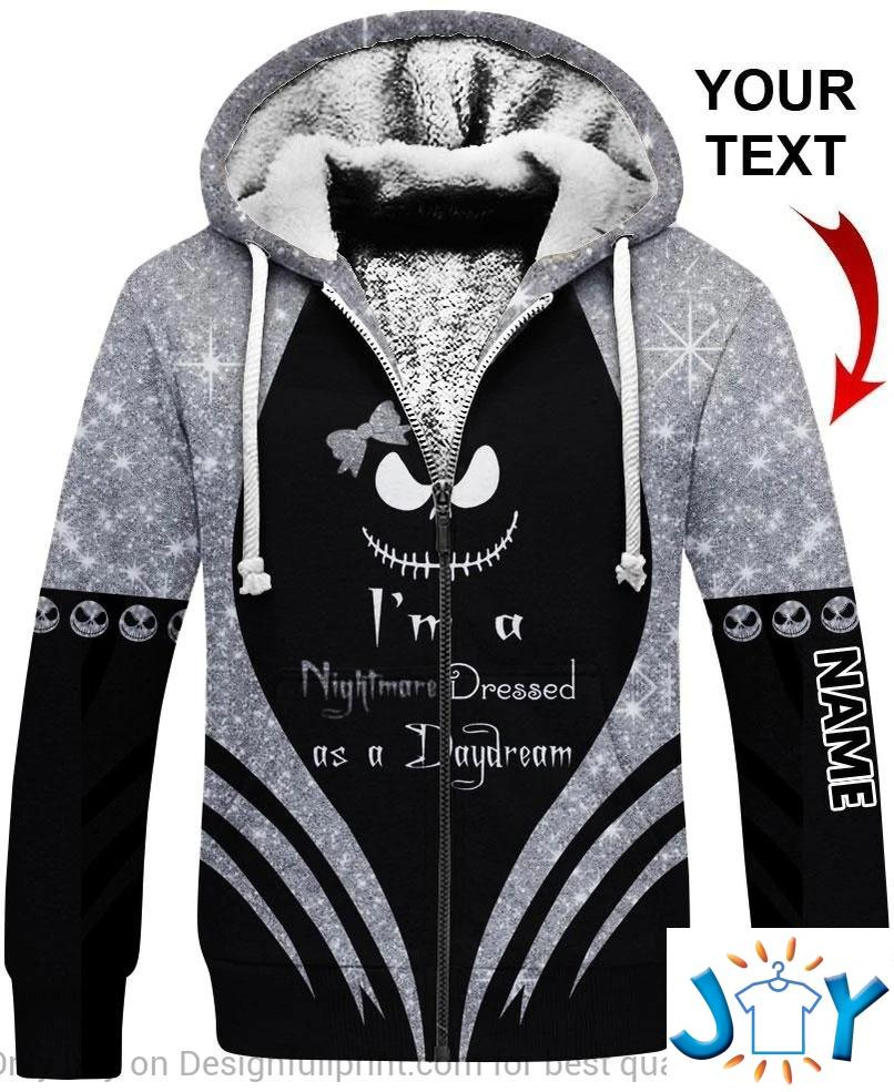 I'M A Nightmare Dressed Like A Daydream Meaning Jack Skellington Personalized 3D Hoodie