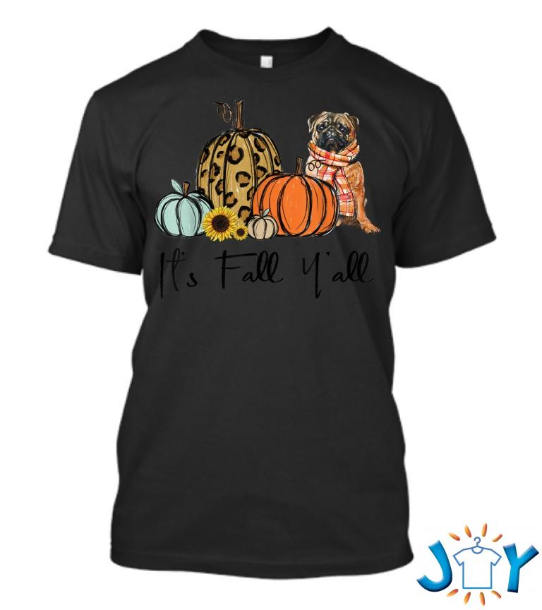 Its Fall Yall Yellow Pug Dog Leopard Pumpkin Falling T Shirt