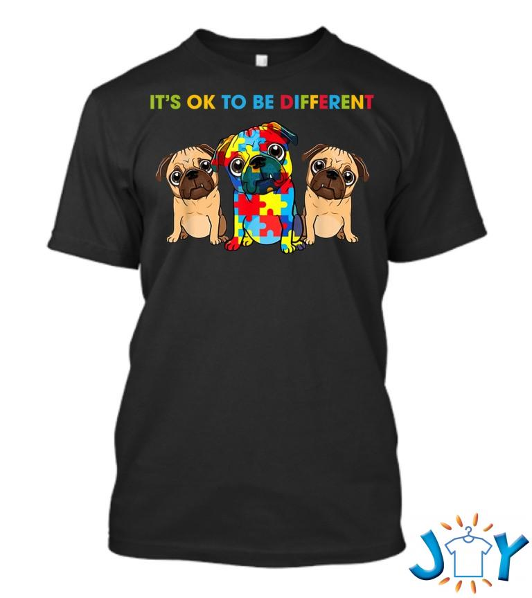 Its Ok To Be Different Three Pugs Autism Awareness T Shirt