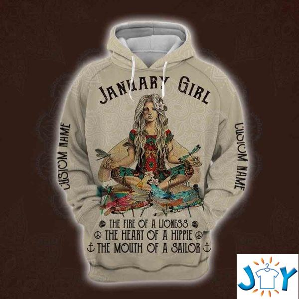 January Yoga Girl The Fire Of A Lioness The Heart Of A Hippie The Mouth Of A Sailor Personalized 3D Hoodie