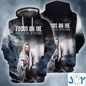 jesus focus on me not the storm d hoodie