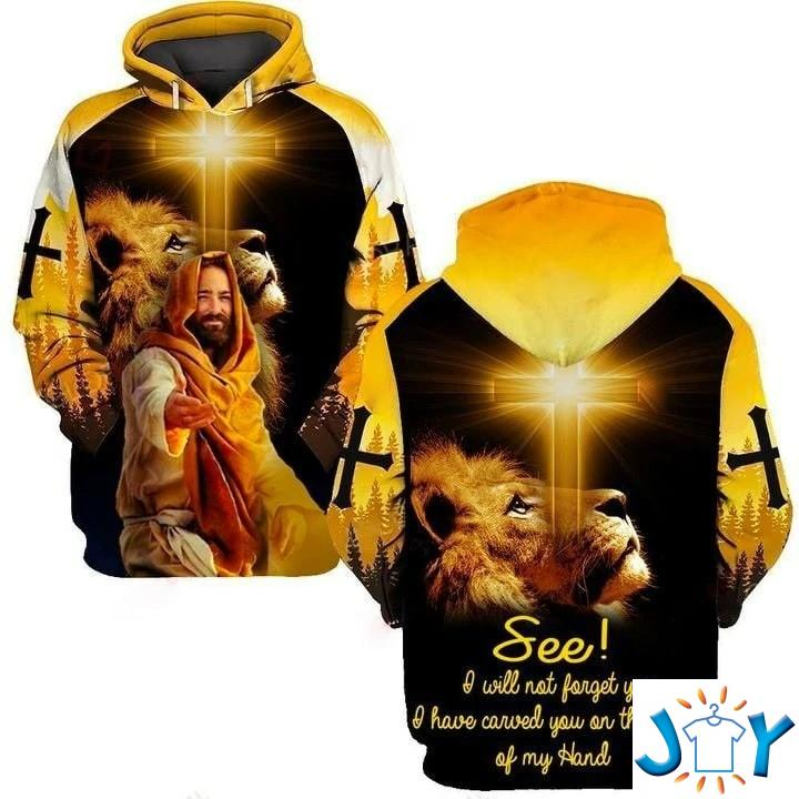 Jesus I will not forget you I have carved you on the palm of my hand Lion 3D all over print hoodie