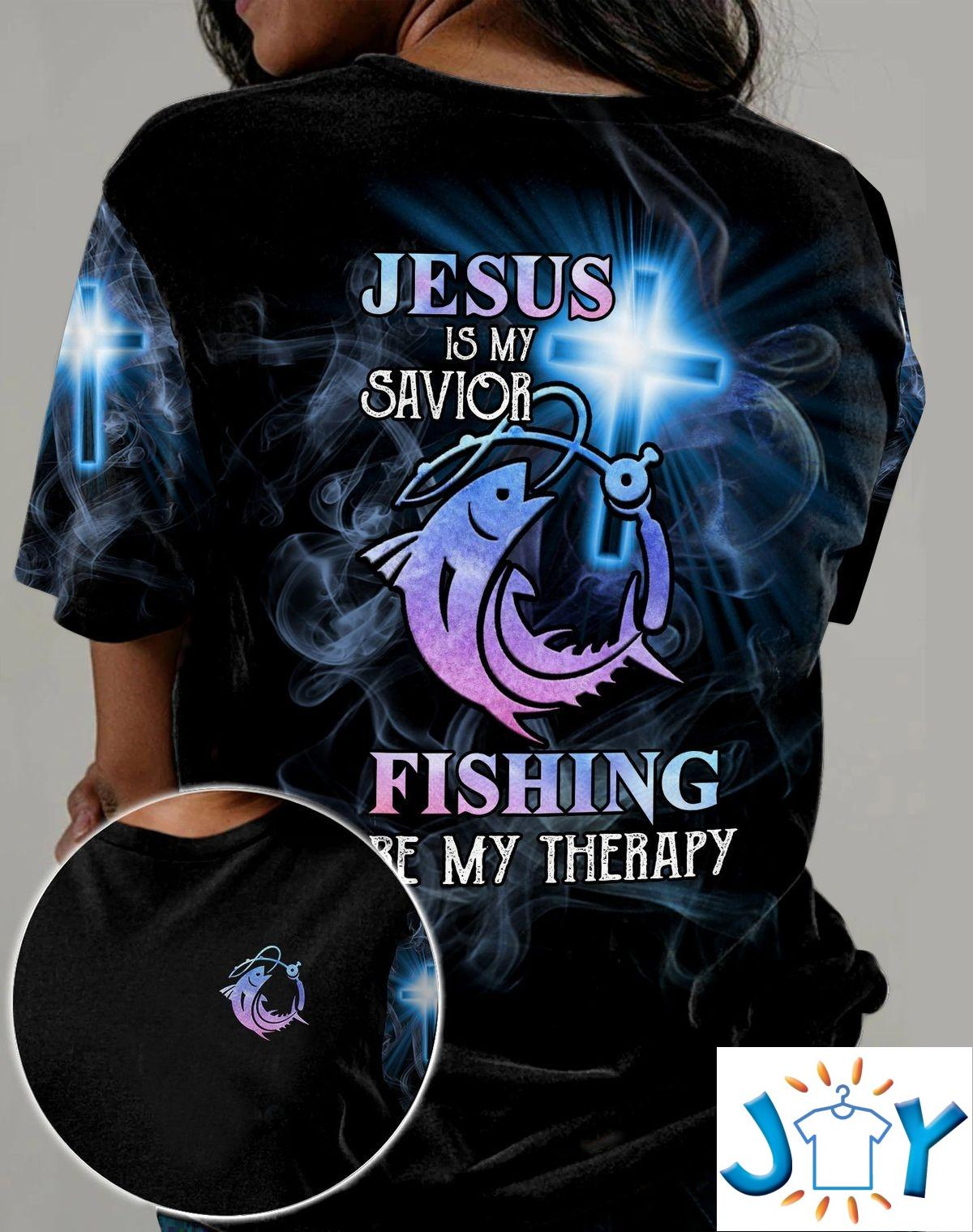 Jesus Is My Savior Fishing Is My Therapy 3D T-shirt, Hoodie