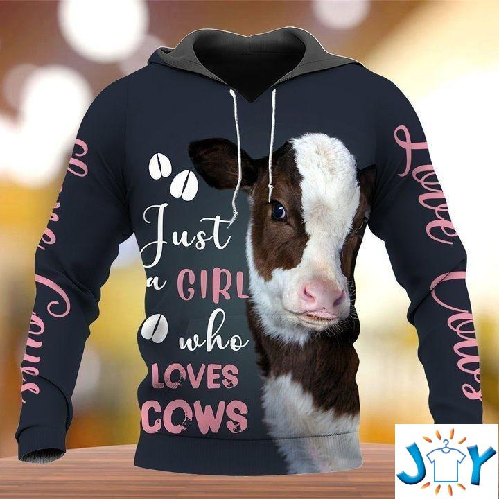 Just a girl who loves cows 3D hoodie