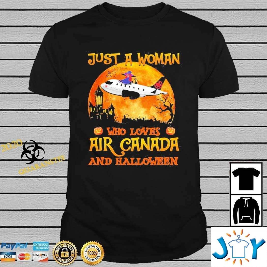 Just a woman who loves air Canada and halloween t-shirt