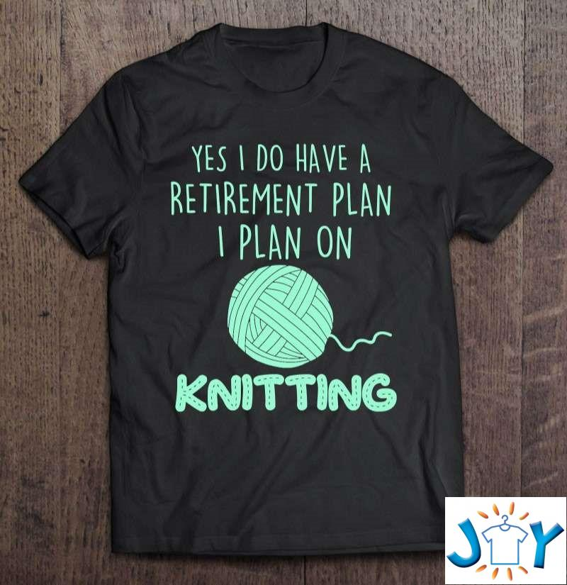 Knitting Knit Yarn In Retirement Retired Knitter Classic T-Shirt