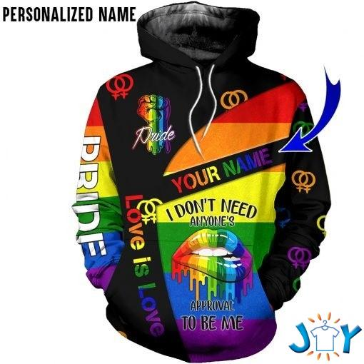 LGBT Pride I don't need anyone's approval to be me personalized hoodie