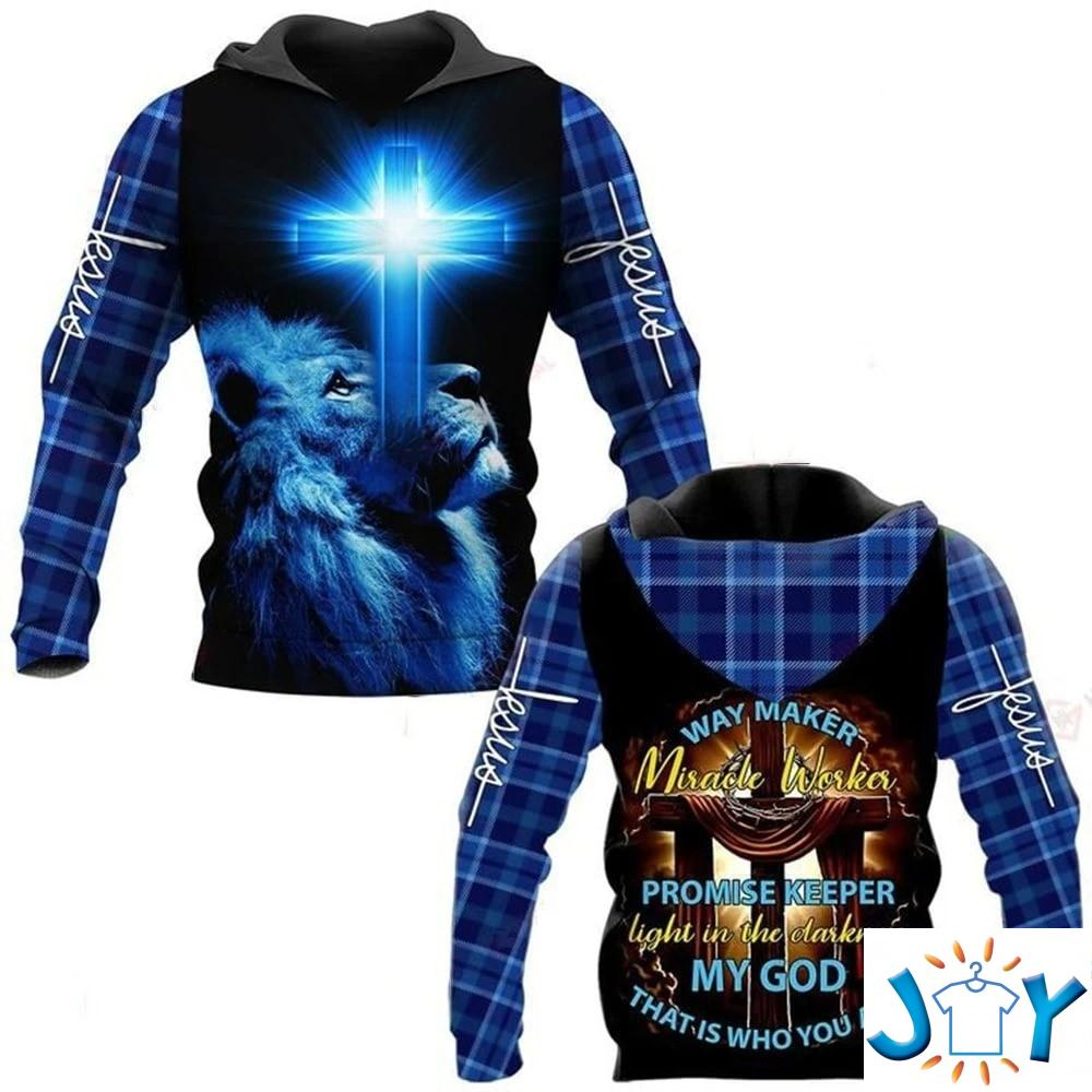 Lion Way maker miracle worker promise keeper Light in the darkness my god that is who you are 3D all over print hoodie