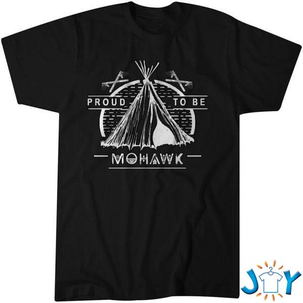 native american proud to be mohawk t shirt