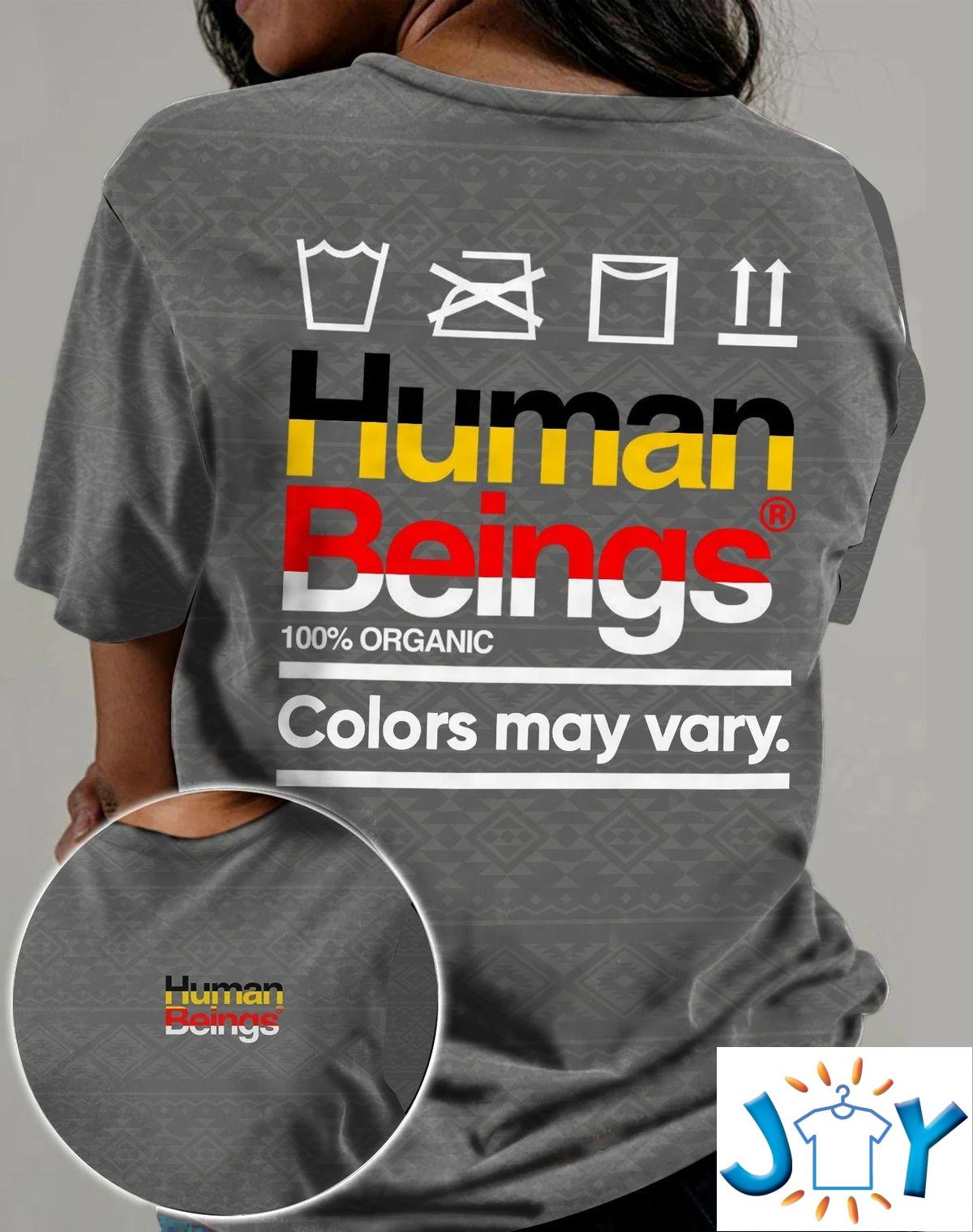Native Indigenous Human Being 100% Organic Colors May Vary 3D All Over Print T-shirt, Hoodie
