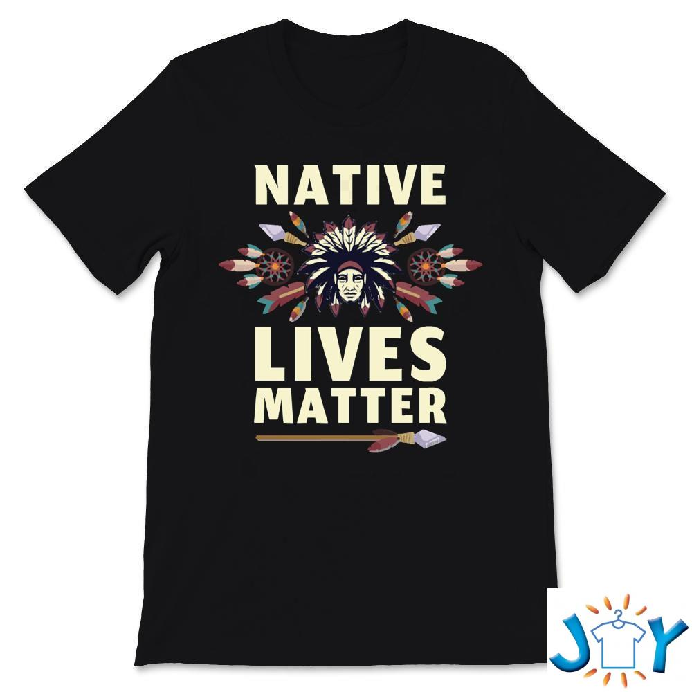Native Lives Matter Support Native Americans Columbus Day T-Shirt