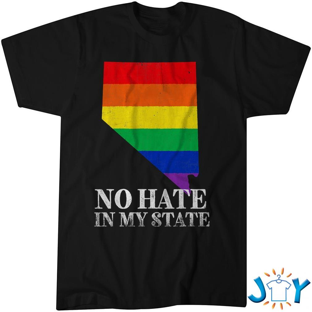 No Hate In My State Nevada Lgbt Pride Rainbow Flag Unisex T-Shirt