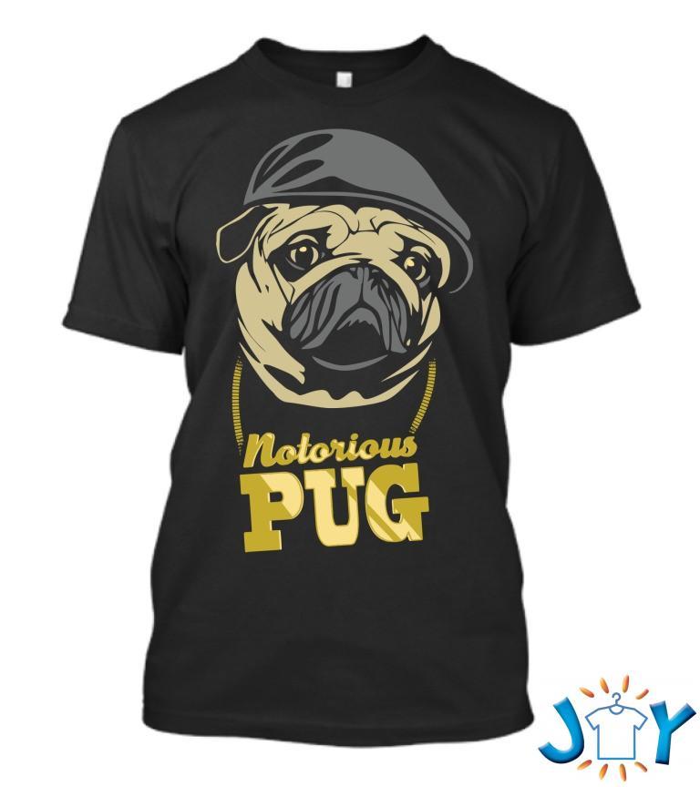 Notorious Pug T Shirt
