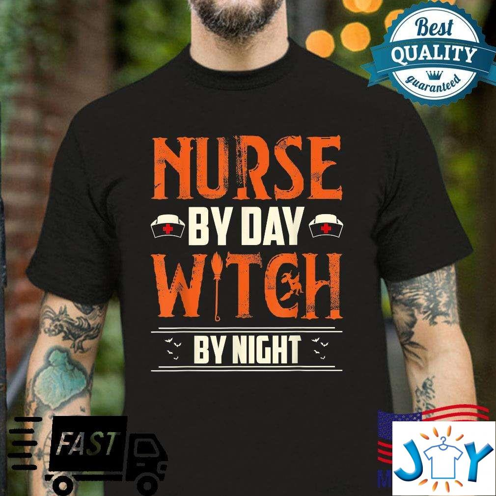 Nurse by Day Witch by Night Shirt Halloween Costume T-Shirt