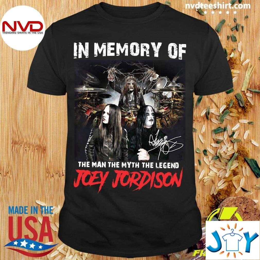 Official In Memory Of The Man The Myth The Legend Joey Jordison Signature Shirt